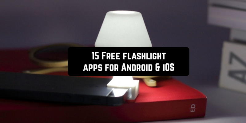 15 Free flashlight apps for Android & iOS