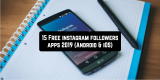 15 Free Instagram Followers Apps 2019 (Android & iOS)