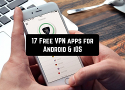 17 Free VPN apps for Android & iOS