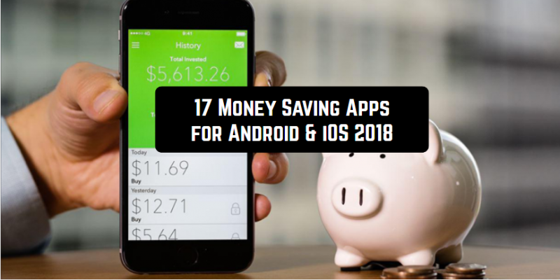 17 Money Saving Apps for Android & iOS 2018