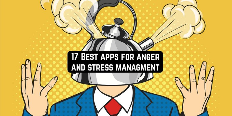 17 Best Anger Management Apps For Android & iOS
