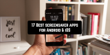 17 Best Screensaver Apps for Android & iOS