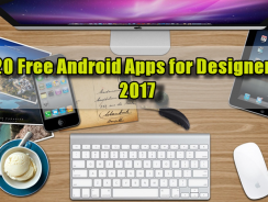 20 Free Android Apps for Designers 2017
