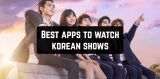 7 Best Apps to Watch Korean Shows on Android & iOS