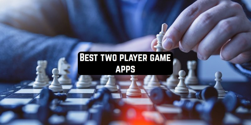 21 Best two-player game apps for Android & iOS