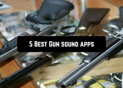 5 Best Gun sound apps