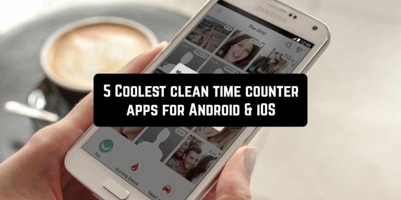 5 Coolest clean time counter apps for Android & iOS