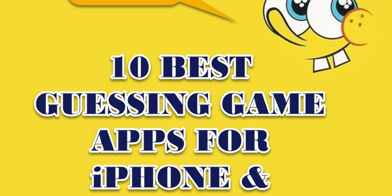 10 Best & Free guessing game apps for iPhone and Android