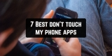 7 Best don't touch my phone apps for Android & iOS