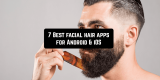 7 Best Facial Hair Apps for Android & iOS