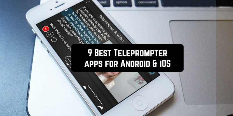 9 Best Teleprompter apps for Android & iOS