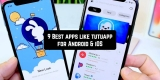 9 Best Apps Like Tutuapp for Android & iOS