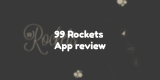 99 Rockets App review
