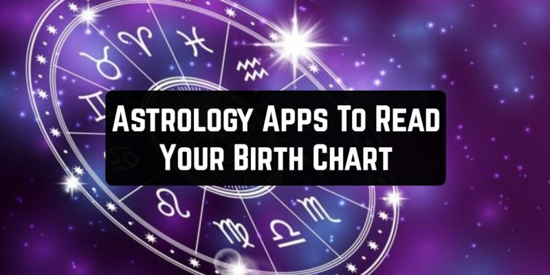 9 Astrology Apps To Read Your Birth Chart on Android & iOS