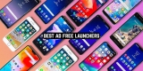 7 Best Ad Free Launchers for Android
