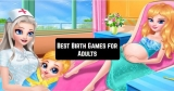 9 Best Birth Games for Adults (Android & iOS)