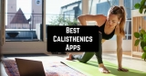 11 Best Calisthenics Apps for Android & iOS