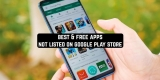 11 Best & Free Apps Not Listed on Google Play Store