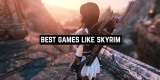 11 Best Games Like Skyrim for Android & iOS