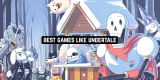 11 Best Games Like Undertale for Android & iOS