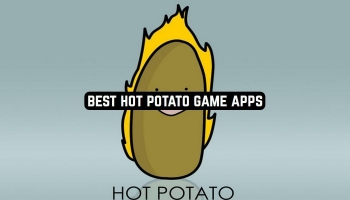 5 Best Hot Potato Game Apps for Android & iOS