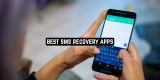 11 Best SMS Recovery Apps for Android 2021