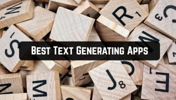 7 Best Text Generating Apps for Android & iOS