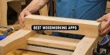 11 Best Woodworking Apps for Android & iOS