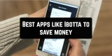 11 Best apps like Ibotta to save money (Android & iOS)