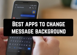 11 Best apps to change message background (Android & iOS)