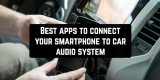 11 Best apps to connect your smartphone to car audio system