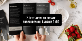 7 Best apps to create brochures on Android & iOS