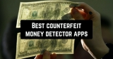 7 Best counterfeit money detector apps (Android & iOS)