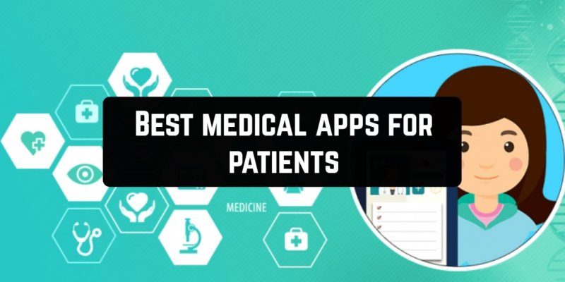 7 Best medical apps for patients (Android & iOS)