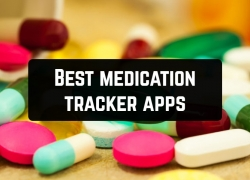11 Best medication tracker apps for Android & iOS