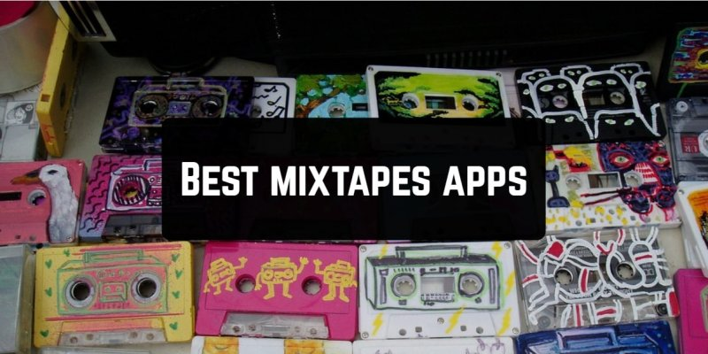 11 Best mixtapes apps for Android & iOS | Free apps for