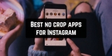 11 Best no crop apps for Instagram 2019 (Android & iOS)