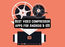 11 Best video compressor apps for Android & iOS