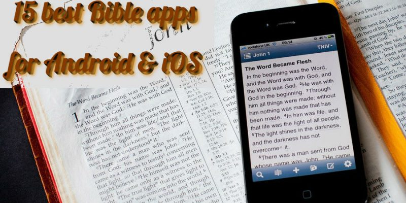 15 Best Bible apps for Android & iOS