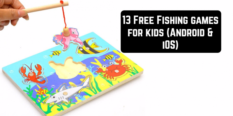13 Free Fishing games for kids (Android & iOS)