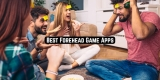 11 Best Forehead Game Apps for Android & iOS