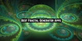 11 Best Fractal Generator Apps for Android & iOS