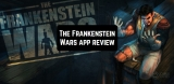 The Frankenstein Wars app review