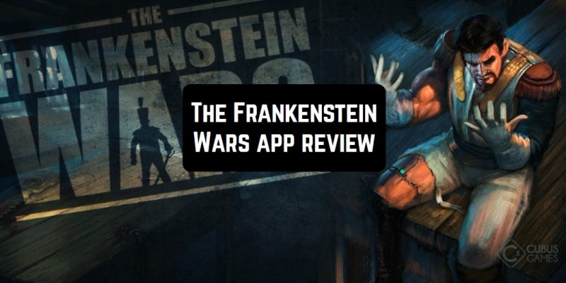 The Frankenstein Wars app review