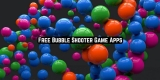 11 Free Bubble Shooter Game Apps for Android & iOS
