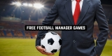 11 Free Football Manager Games for Android & iOS