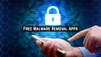 11 Free Malware Removal Apps for Android & iOS