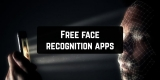 11 Free face recognition apps for Android & iOS