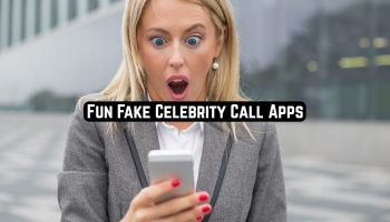 7 Fun Fake Celebrity Call Apps for Android & iOS