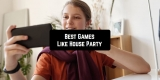 11 Best Games Like House Party for Android & iOS